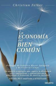 Portada del libro de Felber, donde da las pautas para instaurar una economía del bien común.